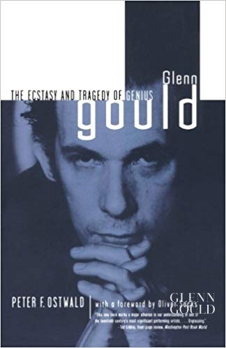 Glenn Gould: Ecstasy and Tragedy of Genius